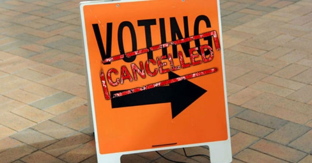 Sign that says Voting cancelled