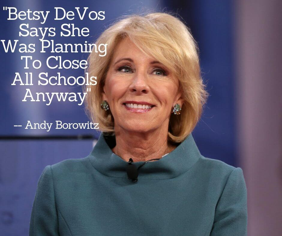 Betsy DeVos Wants Everyone to Be as Stupid as She is
