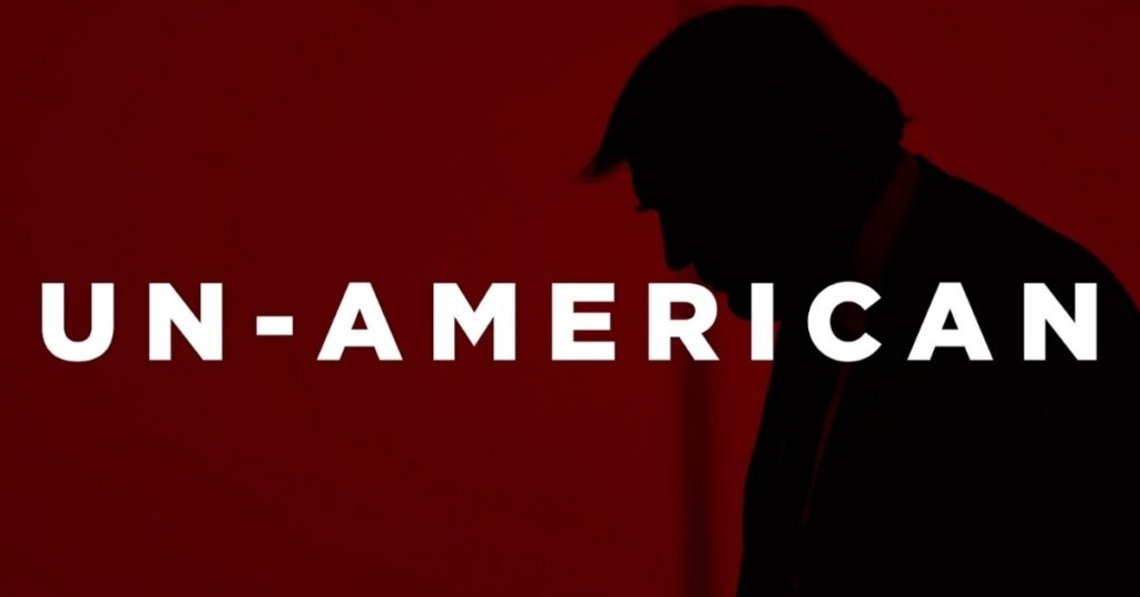 Trump silhouette with the words unamerican in front
