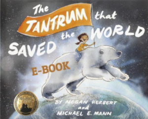 The Tantrum that Saved the World by Megan Herbert and Michael E. Mann