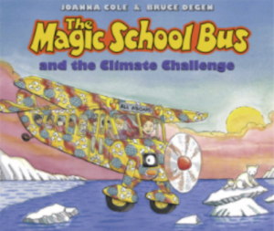 The Magic School Bus and the Climate Challenge book by Janna Cole illustrated by Bruce Degen.