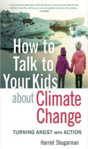 How to Talk to Your Kids About Climate Change book by Harriet Shugarman