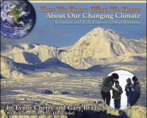 How We Know What We Know About Our Changing Climate book by Lynne Cherry and Gary Braasch