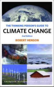 The Thinking Person's Guide to Climate Change by Robert Henson
