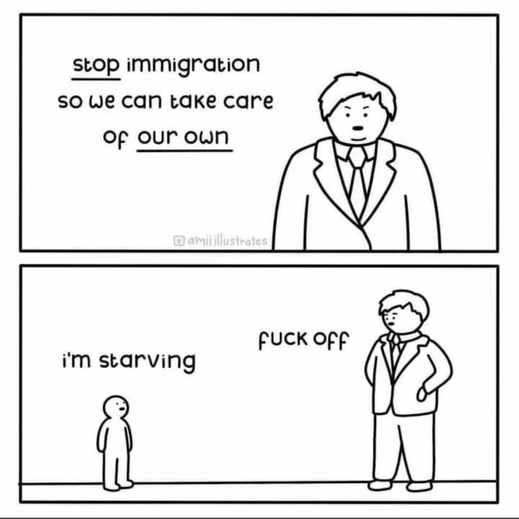 Stop immigration so that we take care of our own ... Really?
